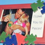 """""""I Love You to Pieces"""" Father's Day Frame"""