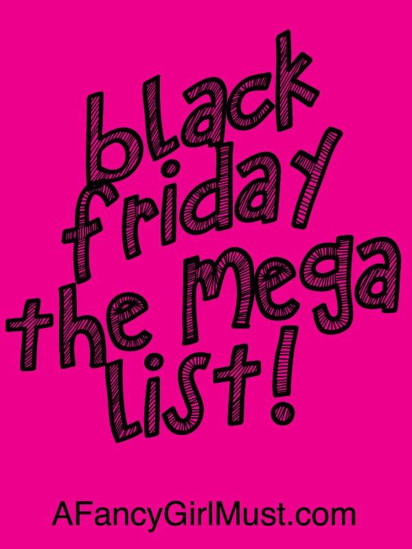 Mega List of Black Friday & Holiday Sales for Fancy Girls