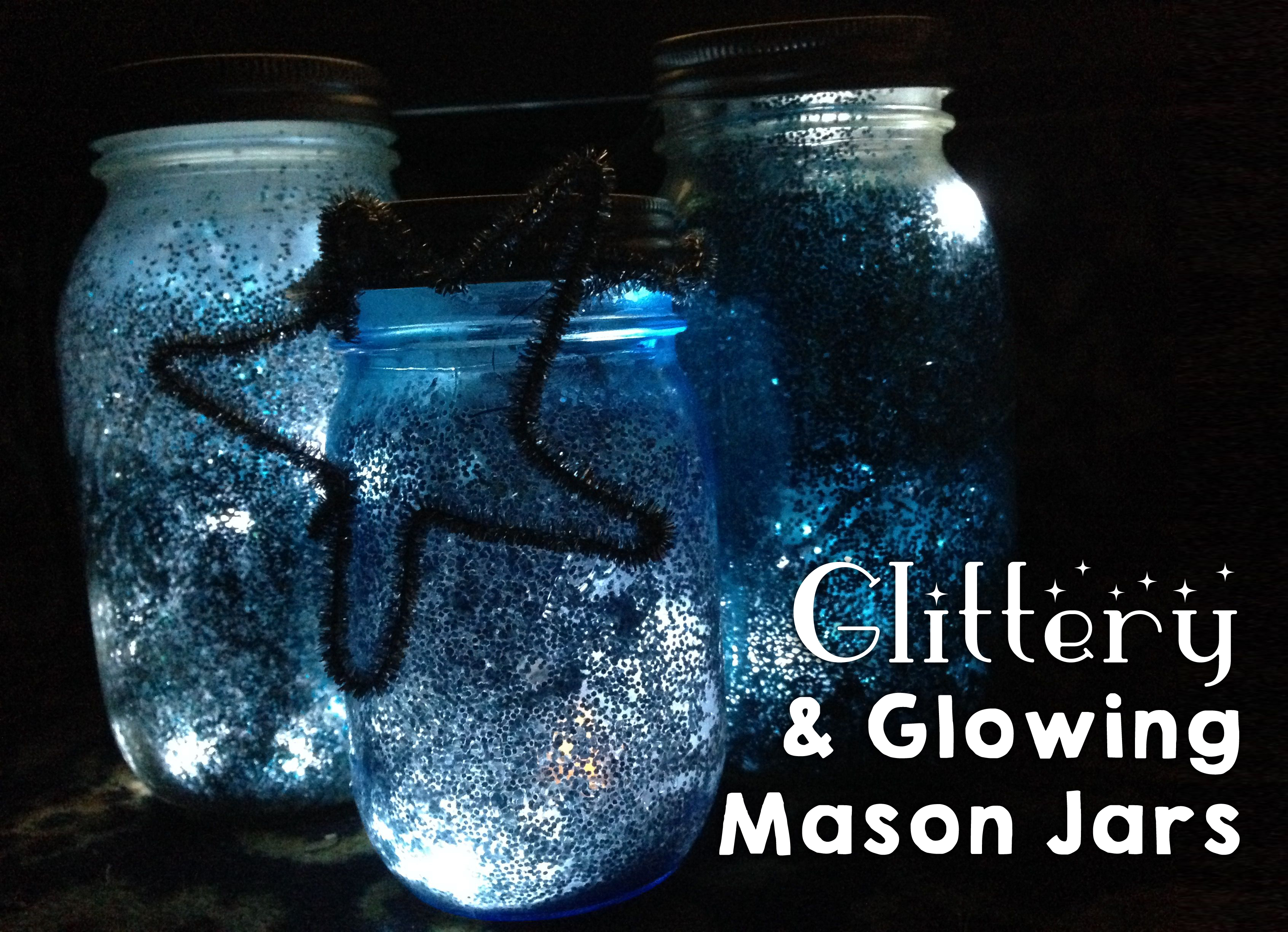 DIY Glittery & Glowing Mason Jars - FabKids Guest Post
