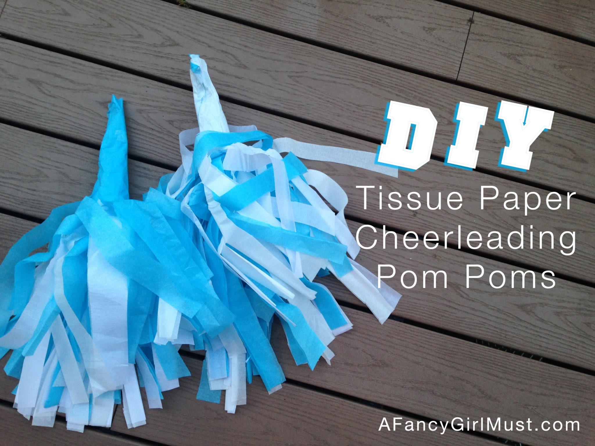 DIY Tissue Paper Cheerleading Pom Poms | AFancyGirlMust.com