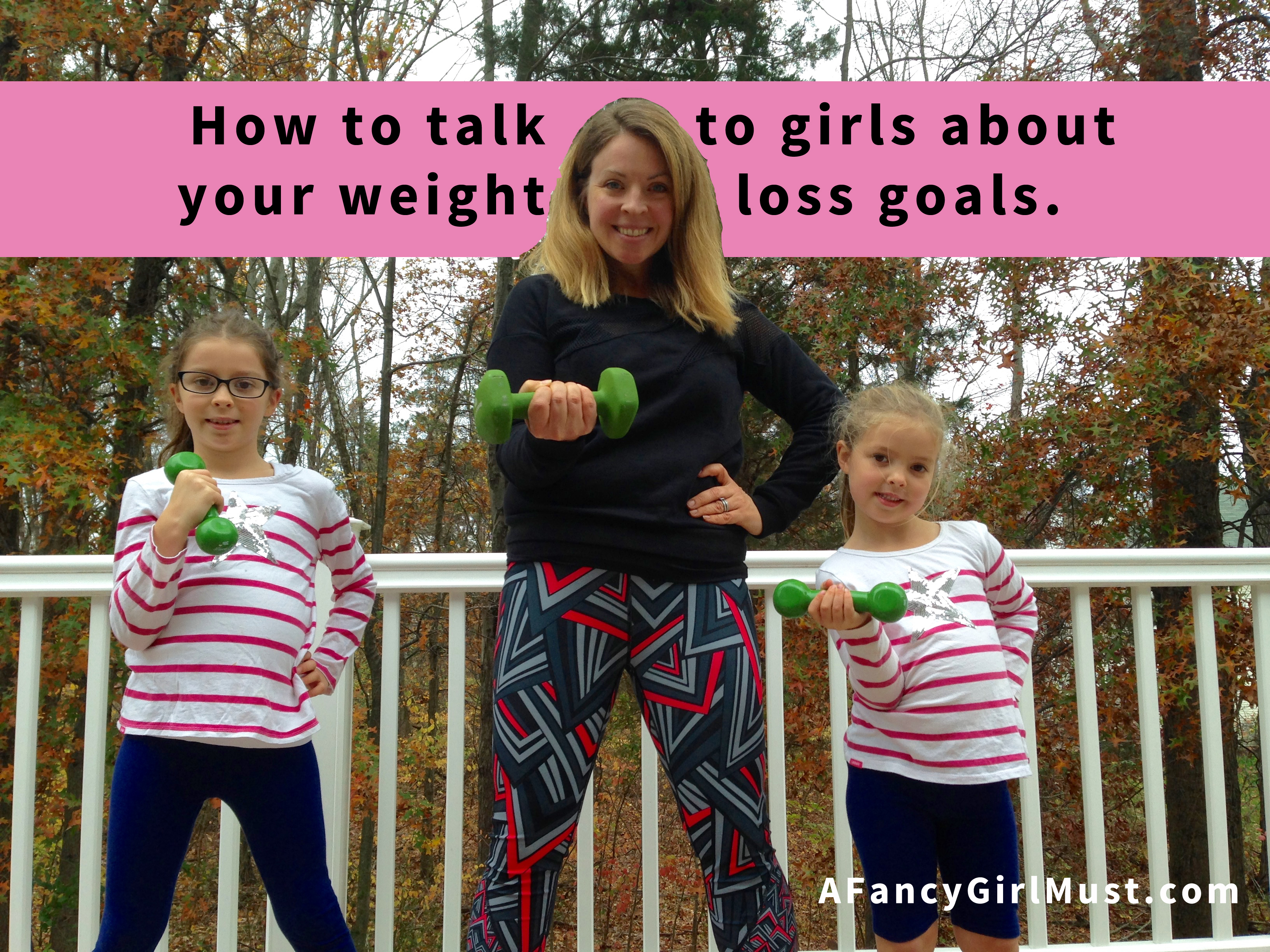 How to Talk About Weight Loss Around Girls