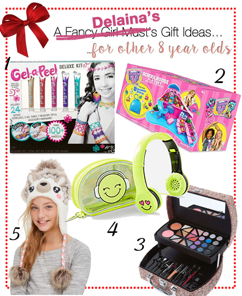 Delaina's Gift Guide for 8 Year Old Girls